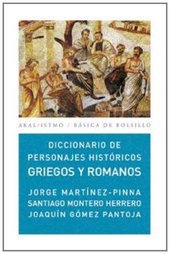 Descargar Libro Diccionario De Personajes Históricos Griegos Y Romanos Joaquín Gómez Pantoja