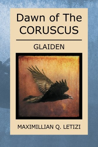 Read Online Dawn of The Coruscus: Glaiden pdf