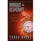 Baroque and Desperate (A Den of Antiquity Mystery)