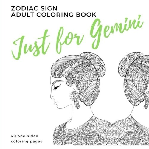 Just for Gemini Zodiac Sign Adult Coloring Book