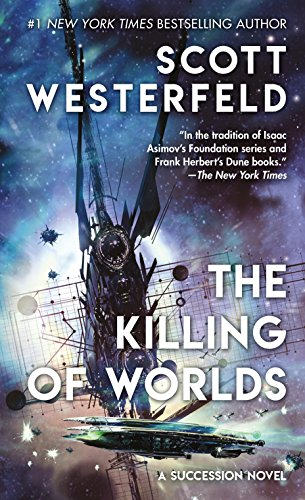 - The Killing of Worlds: Book Two of Succession