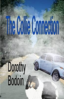 The Collie Connection (A Foxglove Corners Mystery) (Volume 7)