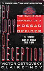By Way of Deception: Making and Unmaking of a Mossad Officer