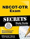 NBCOT-OTR Exam Secrets Study Guide: NBCOT Test Review for the Occupational Therapist Registered Examination Pap/Psc St Edition by NBCOT Exam Secrets Test Prep Team (2013) Paperback