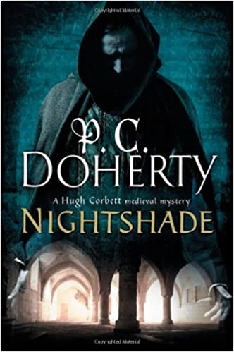 Nightshade: A Hugh Corbett Medieval Mystery: P  C  Doherty
