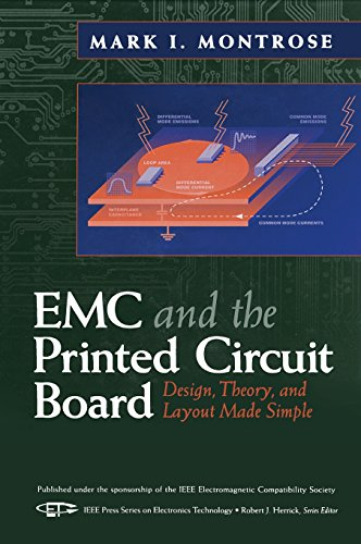 Emc & the Printed Circuit Board: Design, Theory, & Layout Made Simple ()