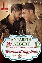 Wrapped Together (Portland Heat)