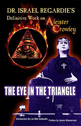 Dr. Israel Regardie's Definitive Work on Aliester Crowley (Best Aleister Crowley Biography)