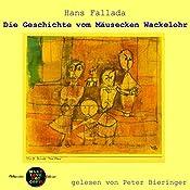 Die Geschichte vom Mäusecken Wackelohr (Pickpocket Edition) | Hans Fallada
