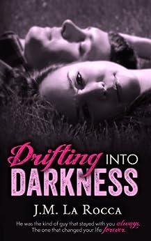 Drifting into Darkness by [La Rocca, J.M.]