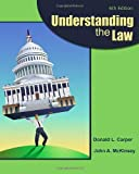 img - for Understanding the Law 6th edition by Carper, Donald L., McKinsey, John A. (2011) Hardcover book / textbook / text book