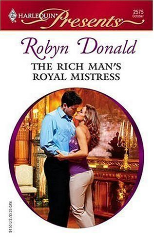 book cover of The Rich Man\'s Royal Mistress