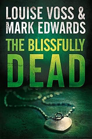 The Blissfully Dead