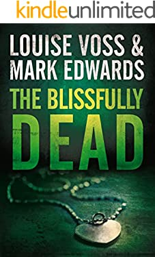 The Blissfully Dead (A Detective Lennon Thriller Book 2)