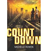 [(Count Down)] [Author: Michelle Rowen] published on (September, 2013)