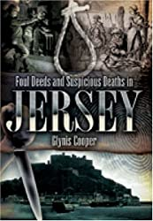 Foul Deeds and Suspicious Deaths in Jersey (Foul Deeds & Suspicious Deaths)