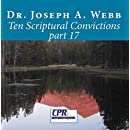 Ten Scriptural Convictions part 17