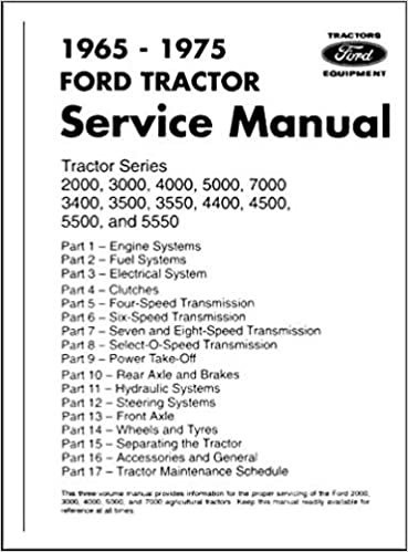 ford tractor 2000, 3000, 4000, 7000, 3400, 3500, 3550, 4400, 4500, 550,  5550 factory repair shop service manual - 1965, 1966, 1967, 1968, 1969,  1970, 1971, 1972, 1973, 1974, 1975: ford tractor  amazon.com