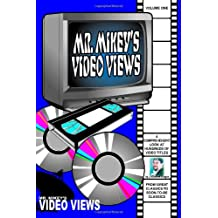 Mr. Mikey's Video Views: Volume One