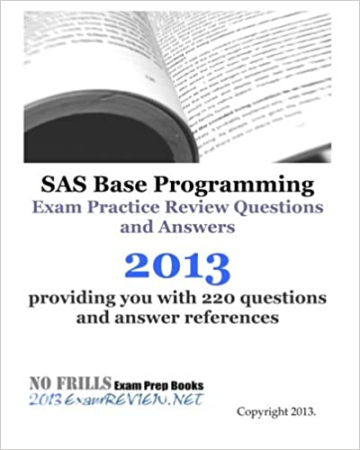 SAS Base Programming Exam Practice Review Questions And