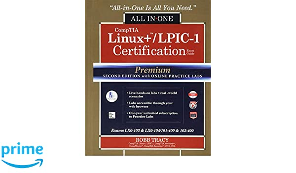 Comptia Linux Lpic 1 Certification All In One Exam Guide Premium