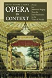 Opera in Context, Mark A. Radice, 1574670328