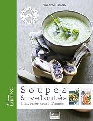 Soupes & veloutés (Albums Larousse)
