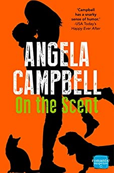 On the Scent (The Psychic Detective, Book 1) (The Psychic Detectives Series) by [Campbell, Angela]
