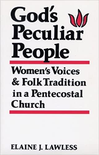 God's Peculiar People by Elaine J. Lawless (2005-03-11)
