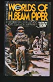 Front cover for the book The Worlds of H. Beam Piper by H. Beam Piper