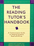 The Reading Tutor's Handbook, Jeanne Shay Schumm and Gerald E. Schumm, 157542052X