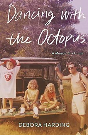 Dancing With the Octopus by Debora Harding