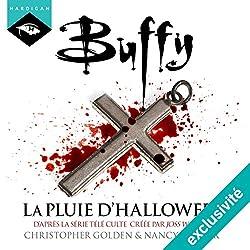 La pluie d'Halloween (Buffy 2)