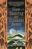 Slow Dancing on Dinosaur Bones, Lana Witt, 0671891227