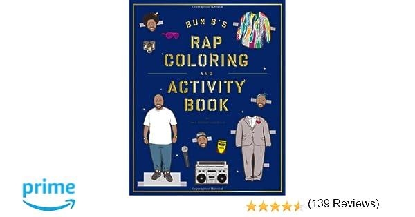 Bun Bs Rapper Coloring And Activity Book Shea Serrano 9781419710414 Amazoncom Books