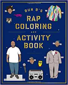 bun bs rapper coloring and activity book shea serrano 9781419710414 amazoncom books - Rap Coloring Book