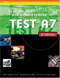 img - for Automotive ASE Test Preparation Manuals, 3E A7: Heating and Air Conditioning (ASE Automotive Test Preparation Series) book / textbook / text book