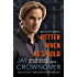 Better When He's Bold: A Welcome to the Point Novel