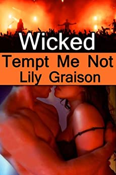 Wicked: Tempt Me Not (The Wicked Series Book 1) (English Edition) por [Graison, Lily]
