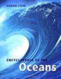 Encyclopedia of the Oceans, D. A. V. Stow, 0198606877