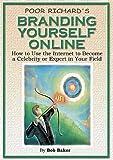 Poor Richard's Branding Yourself Online
