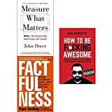 img - for Measure what matters, factfulness [hardcover] and how to be fucking awesome 3 books collection set book / textbook / text book