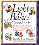 Light Basics Cookbook, Martha Rose Shulman, 0688155499