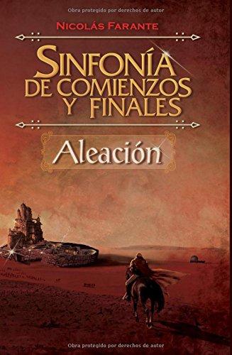 Descargar Libro Sinfonía De Comienzos Y Finales - Aleación Nicolás Farante
