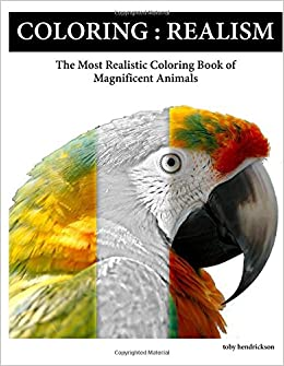 Amazon Com Coloring Realism The Most Realistic Coloring