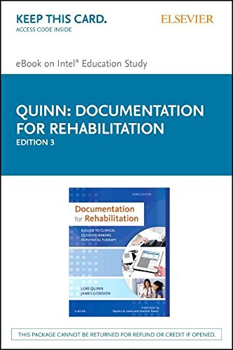 Documentation for Rehabilitation - Elsevier eBook on Intel Education Study (Retail Access Card): A Guide to Clinical Decision Making in Physical Therapy, 3e
