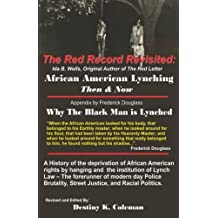 The Red Record:  Revisited: African American Lynching Then & Now
