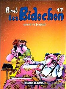 "Afficher ""Les Bidochon n° 17 Les Bidochon usent le forfait : Vol.17"""