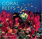 Coral Reefs, Charles Sheppard, 0896582205