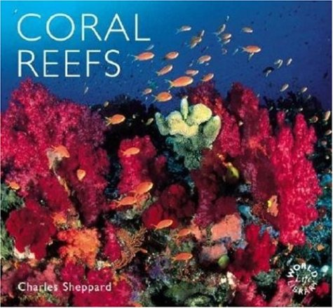 Coral Reefs (World Life Library) pdf